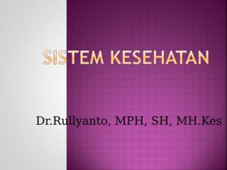 2. Sistem Kesehatan.ppt