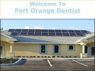 Port Orange Dentist.pptx