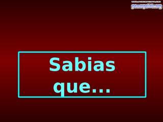 Sabias_que_.ppt