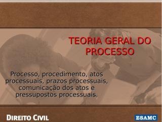Módulo VI - PROCESSO.ppt