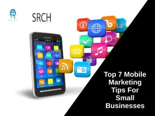 Top Mobile Marketing Tips for Small Businesses.ppt