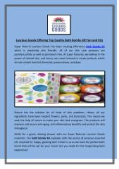 Luscious Goods Offering Top Quality Bath Bombs Gift Set and Kits.pdf