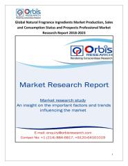 Global Natural Fragrance Ingredients Market Production, Sales and Consumption Status and Prospects Professional Market Research Report 2018-2023.pdf