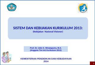 Prof Udin SISTEM KURIKULUM  2013.ppt