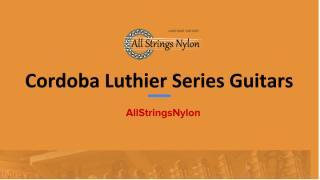 Cordoba Luthier Series Guitars.pdf