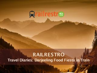 RailRestro- Darjeeling Food Fiesta In Train.pdf