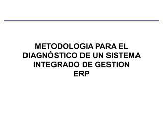 60671936-Metodologia-Diagnostico-ERP.pdf