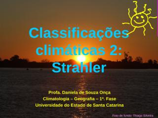 13 - Classificações climáticas 2 - Strahler.ppt