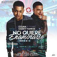 Ozuna Ft. Daddy Yankee - No Quiere Enamorarse [Remix].mp3