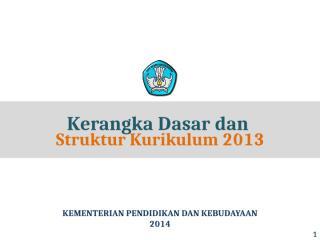 Prof Syawal KERANGKA DASAR DAN STRUKTUR KURIKULUM-Kelas II dan V SD.pptx