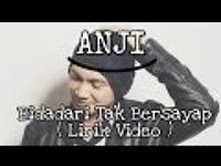 Anji - Bidadari Tak Bersayap (Lirik Lagu).mp3